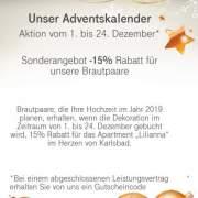 Unser Adventskalender!!!!!!!!Aktion vom 1. bis 24 Dezember*      Sonderangebot - 15% Rabatt für unsere Brautpaare!!!!!!!!!!!             Brautpaare, die im Jahre 2019 ihre Hochzeit planen , erhalten, sobald die Dekoration im Zeitraum von 1.