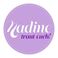 Nadine traut euch!